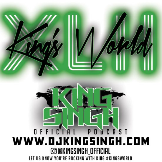 King's World XLII With King Singh 2017-10-10