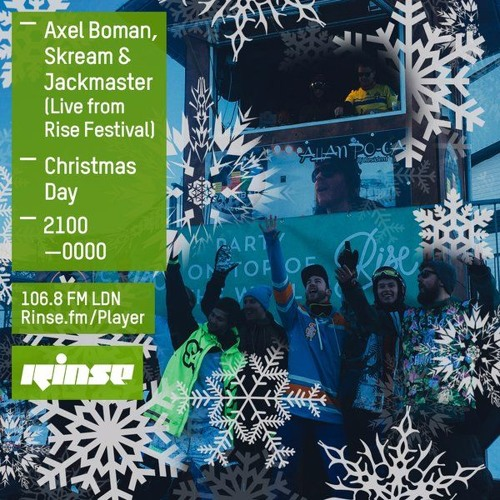 Axel Boman, Skream and Jackmaster on Rinse FM 2015-12-25