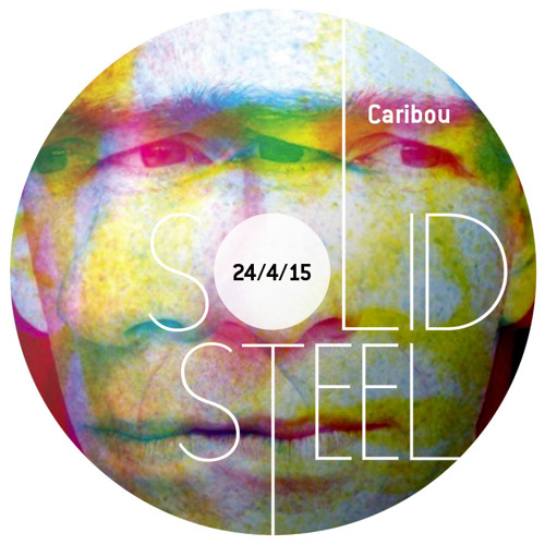Caribou + Colleen - Solid Steel Show 2015-04-24