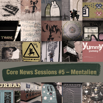 Core News Sessions #5 - Mentalien