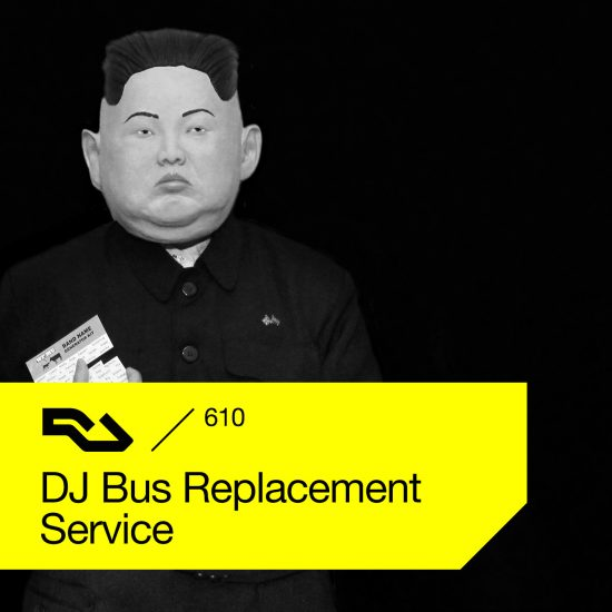 DJ Bus Replacement Service - Resident Advisor podcast #610 2018-02-05