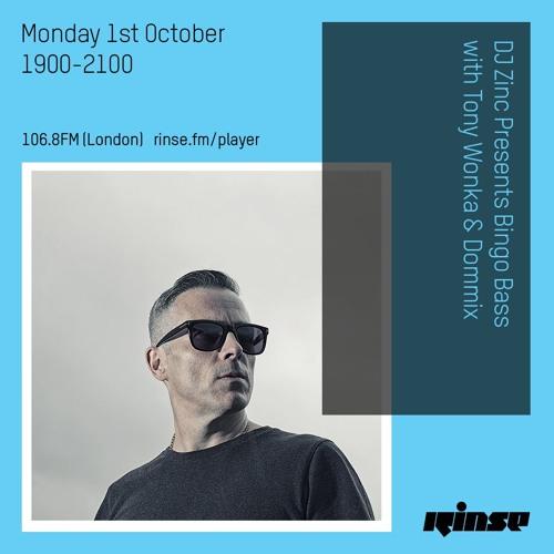 DJ Zinc presents Bingo Bass with Tony Wonka & Dommix on Rinse FM 2018-10-01