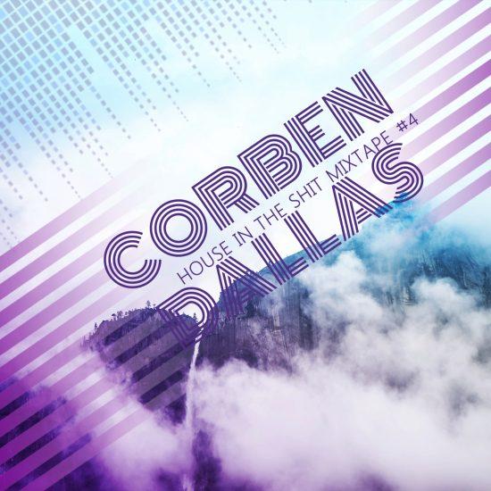 Dj Corben Dallas (BE) – House In The Shit Mixtape Series #4