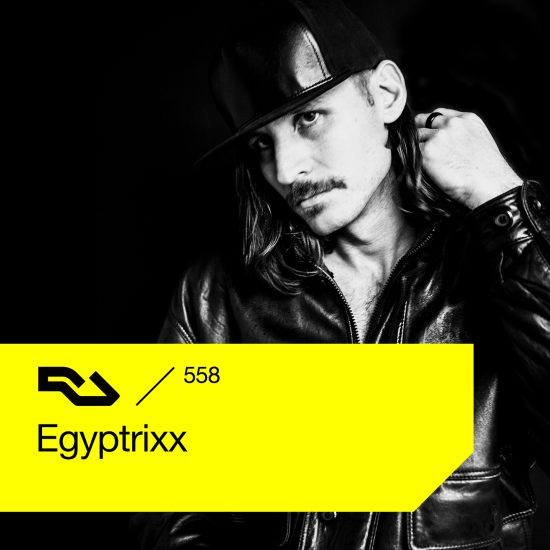 Egyptrixx - Resident Advisor podcast #558 2017-02-06