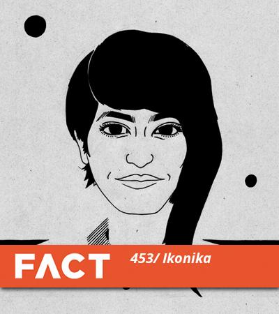 FACT Mix 453 by Ikonika