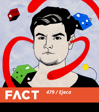 FACT Mix 479 by Ejeca