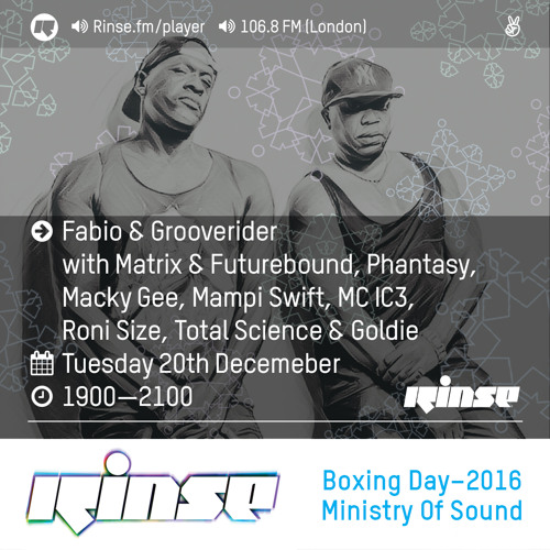 Fabio and Grooverider on Rinse FM 2016-12-20 with Roni Size, Goldie and many more