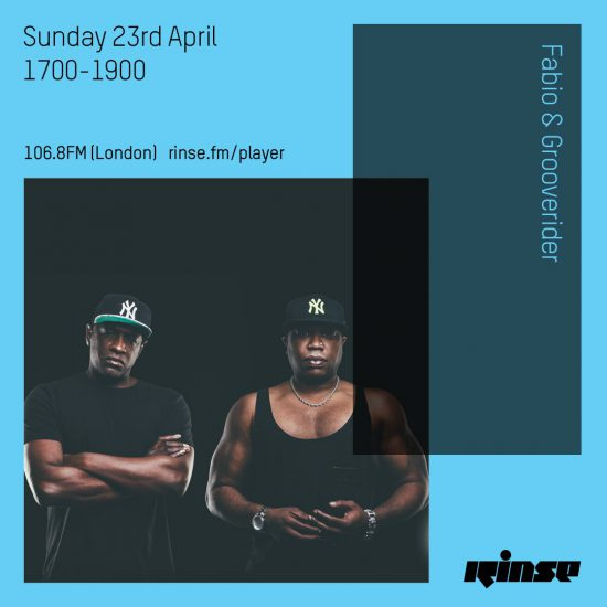 Fabio and Grooverider on Rinse FM 2017-04-23
