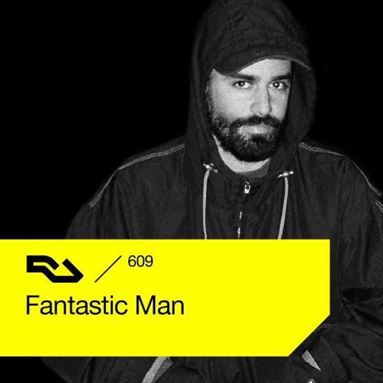 Fantastic Man - Resident Advisor podcast #609 2018-01-29