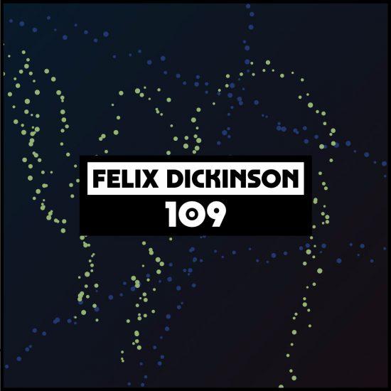 Felix Dickinson - Dekmantel Podcast 109 2017-02-13