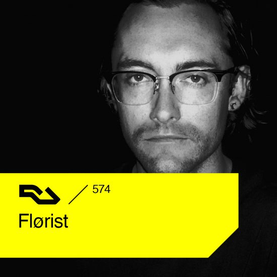 Flørist - Resident Advisor podcast #574 2017-05-29