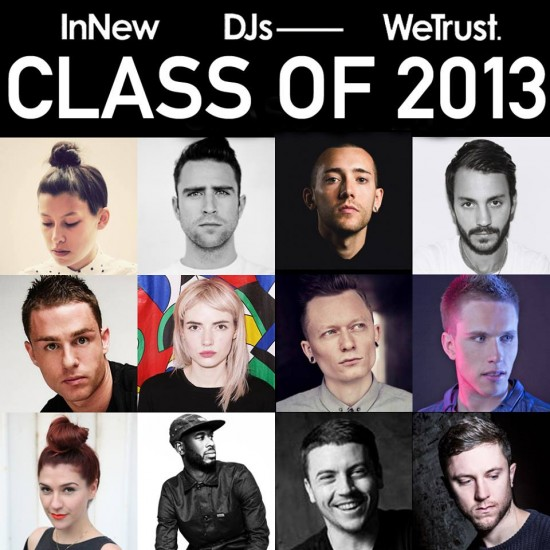 In New DJs We Trust 2013-12-30 The Class of 2013