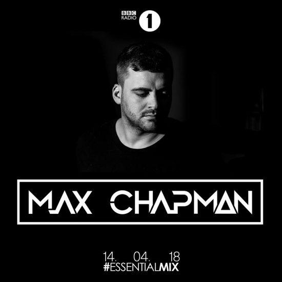 Max Chapman - Essential Mix 2018-04-14