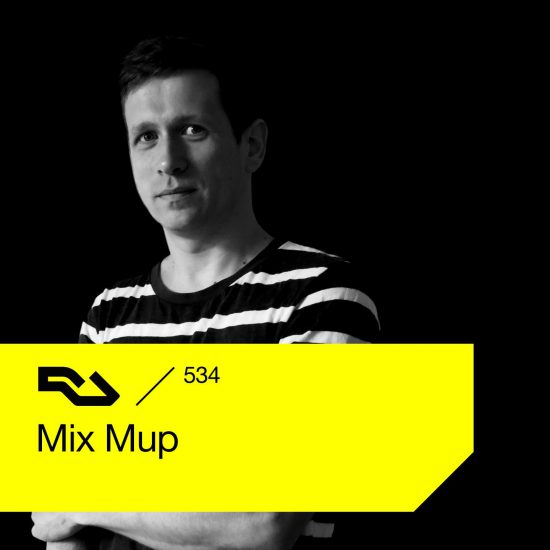 Mix Mup - Resident Advisor podcast #534 2016-08-22