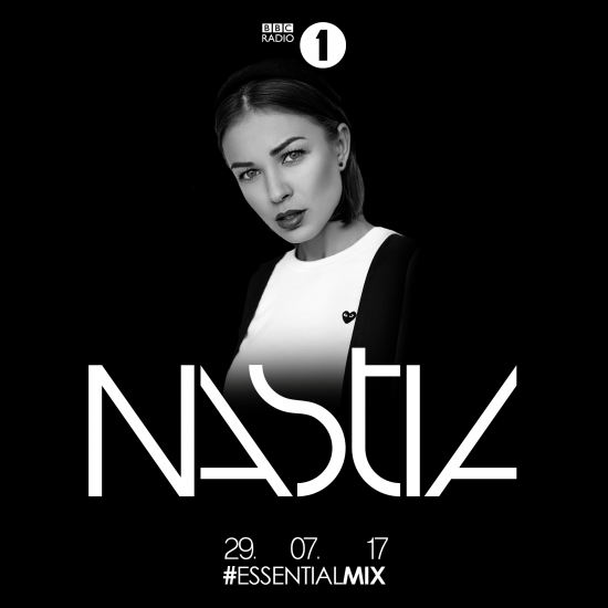 Nastia - Essential Mix 2017-07-29