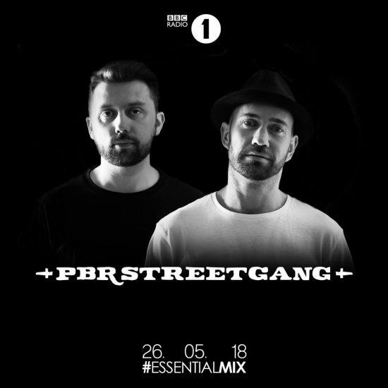 PBR Streetgang - Essential Mix 2018-05-26