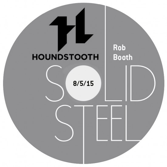 Rob Booth + Luke Vibert - Solid Steel Show 2015-05-08