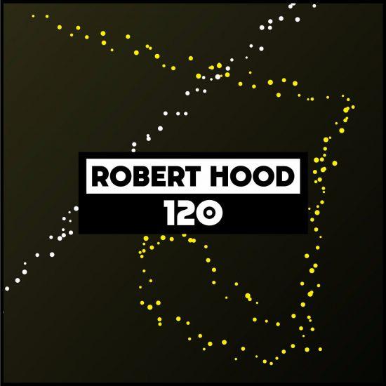 Robert Hood - Dekmantel Podcast 120 2017-05-01