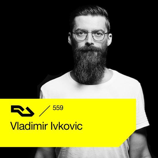Vladimir Ivkovic - Resident Advisor podcast #559 2017-02-13