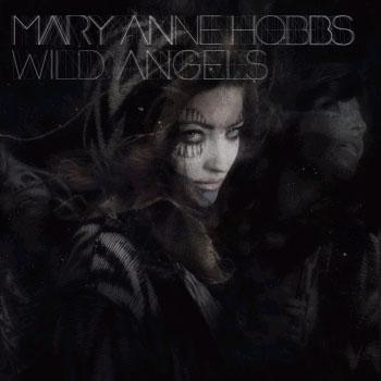 Mary Anne Hobbs - Wild Angels