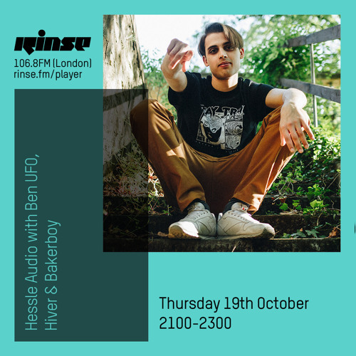 Ben UFO, Hiver and Bakerboy - Hessle Audio show on Rinse FM 2017-10-19