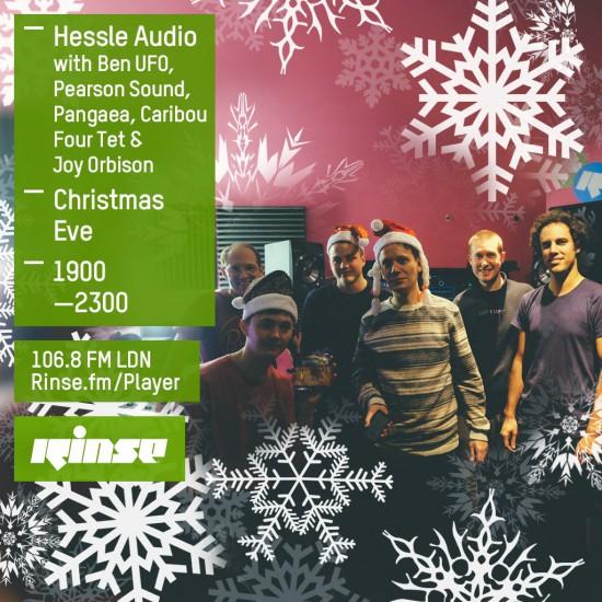 Ben UFO, Pearson Sound, Pangaea, Caribou, Four Tet, Joy Orbison - Hessle Audio Christmas Special - Rinse FM 2015-12-24