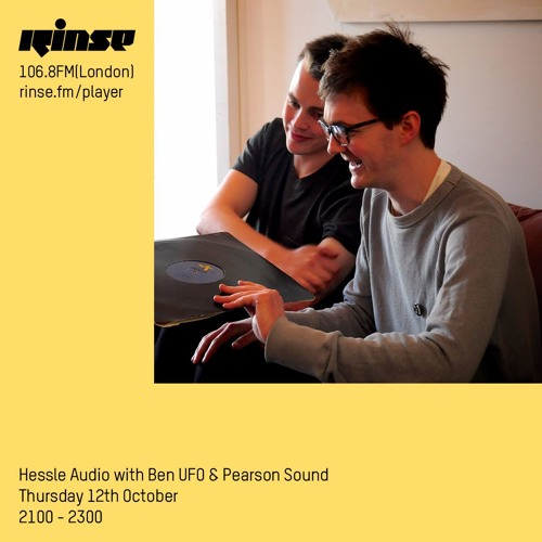 Ben UFO and Pearson Sound - Hessle Audio show on Rinse FM 2017-10-12