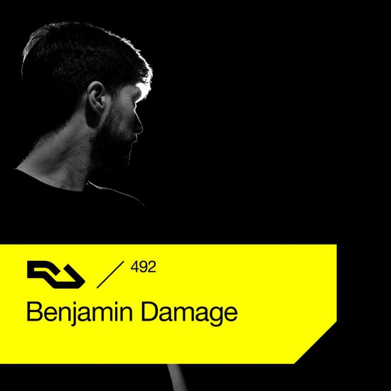 Benjamin Damage - Resident Advisor podcast #492 2015-11-02