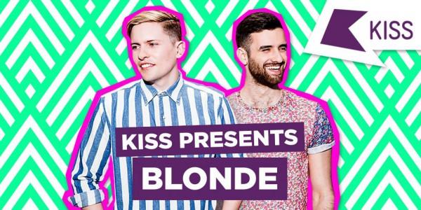 Blonde - KISS Presents 2016-01-06
