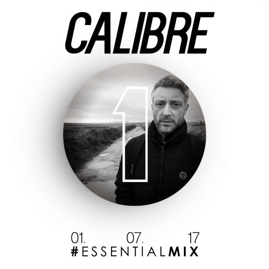 Calibre - Essential Mix 2017-07-01