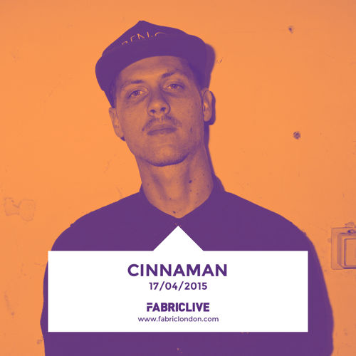 Cinnaman - FABRICLIVE Promo Mix (March 2015) 2015-03-24