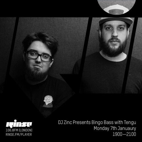 DJ Zinc Presents Bingo Bass with Tengu on Rinse FM 2019-01-07