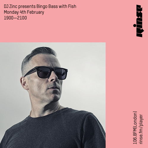 DJ Zinc presents Bingo Bass with Fish on Rinse FM 2019-02-04