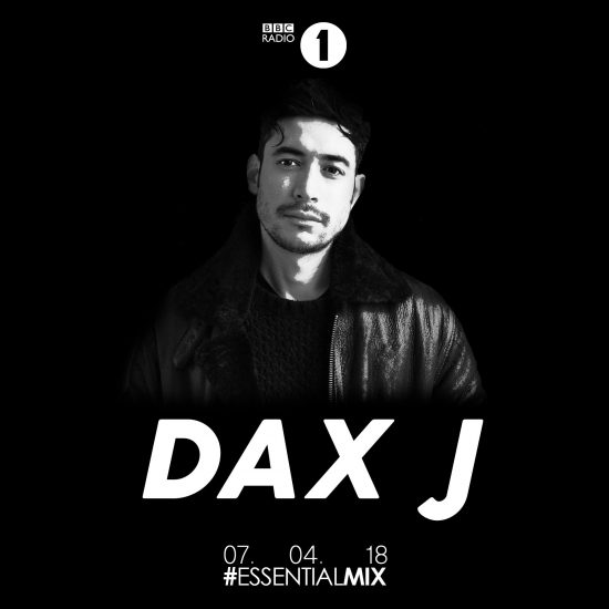 Dax J - Essential Mix 2018-04-07