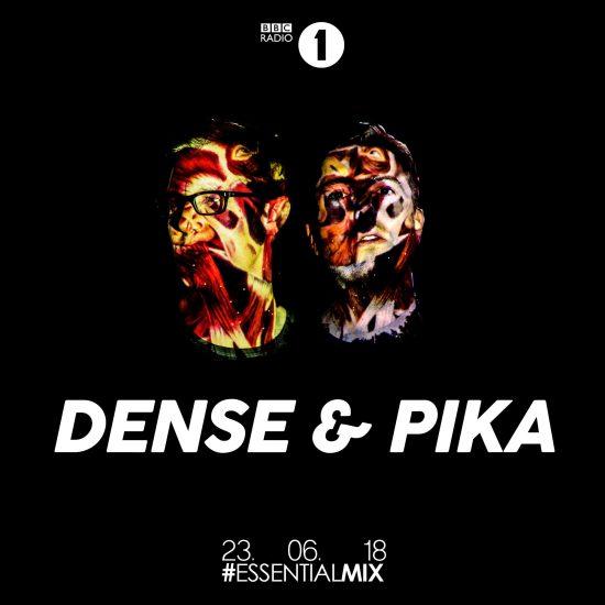 Dense & Pika - Essential Mix 2018-06-23