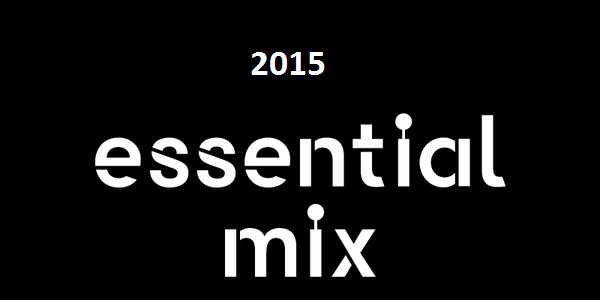 Essential Mix 2015 - Year Pack