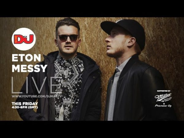 Eton Messy live from DJ Mag HQ 2016-04-29