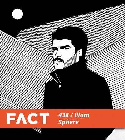 FACT Mix 438 by Illum Sphere