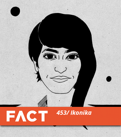 FACT Mix 453 by Ikonika