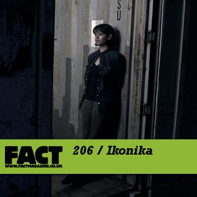FACT mix 206 by Ikonika