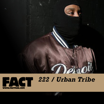 FACT mix 222 by Urban Tribe