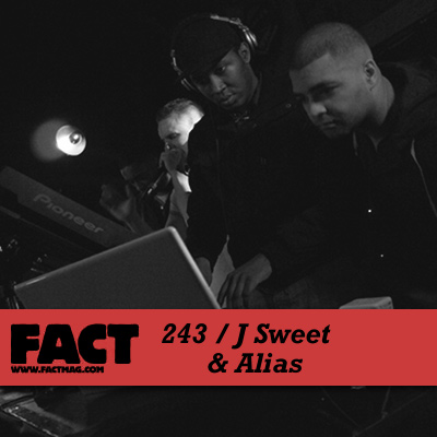 FACT mix 243 by J Sweet & Alias