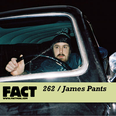FACT mix 262 by James Pants