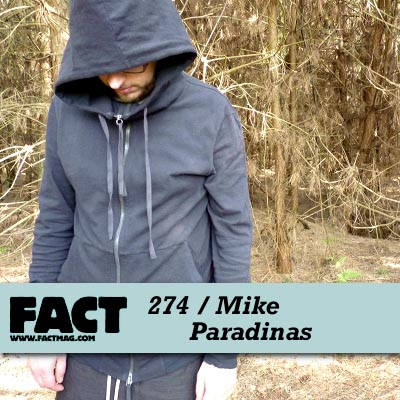 FACT mix 274 by Mike Paradinas of Planet Mu