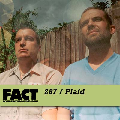 FACT mix 287 by Plaid