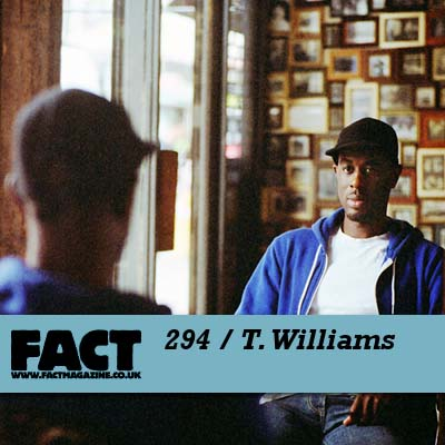 FACT mix 294 by T. Williams