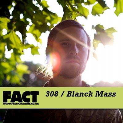 FACT mix 308 by Blanck Mass