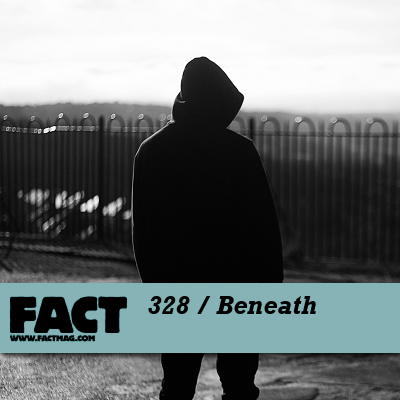 FACT mix 328 by Beneath