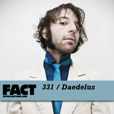 FACT mix 331 by Daedelus