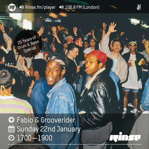 Fabio and Grooverider on Rinse FM 2017-01-22 25 Years of Drum & Bass Special